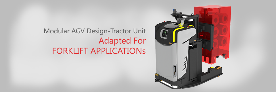Modular AGV Design-Tractor Unit Adapted for FORKLIFT  APPLICATIONs